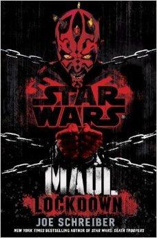 REVIEW – Maul: Lockdown by Joe Schreiber