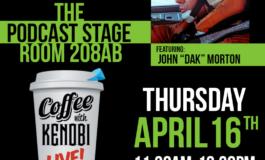 "Exclusive: John ""Dak"" Morton to Join Coffee With Kenobi on the Celebration Podcasting Stage"