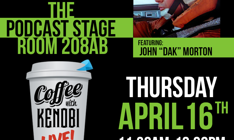 "Exclusive: John ""Dak"" Morton to Join Coffee With Kenobi on the Celebration Podcasting Stage"