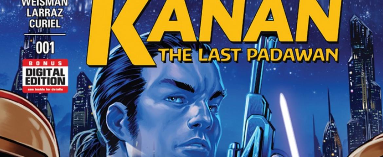 Star Wars Comic Review: Kanan — The Last Padawan #1 (Minor Spoilers)
