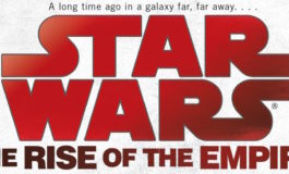 Titles and Synopses for 'Star Wars: Rise of the Empire' Paperback Revealed