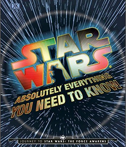 Book Review – Star Wars: Absolutely Everything You Need to Know
