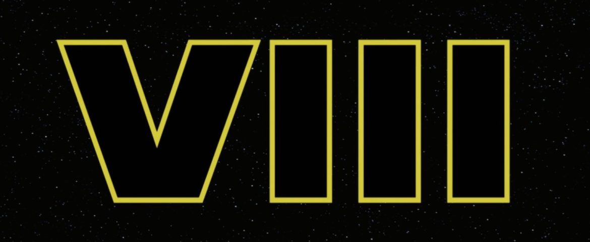 Star Wars Episode VIII — Filming Has Begun! Official Cast Announcement Within!
