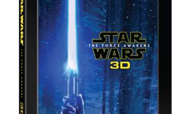 """Star Wars: The Force Awakens"" 3D Collector's Edition - Arriving This Fall -- *UPDATED Release Dates*"