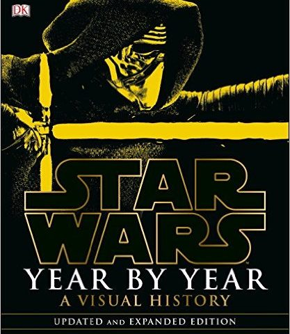 Book Review: Star Wars Year by Year: A Visual History, Updated Edition