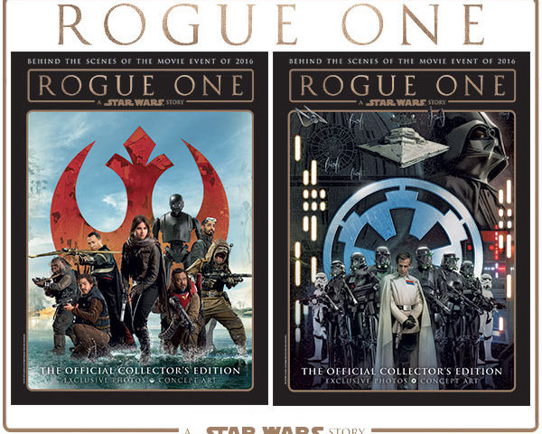 Rogue One: A Star Wars Story — The Official Collector's Edition is Out Now!