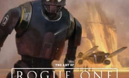 Book Review: The Art of Rogue One: A Star Wars Story