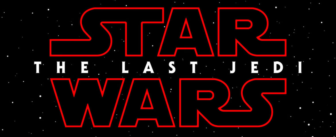 'Star Wars: The Last Jedi' Official Poster and Teaser Trailer are Finally Here!