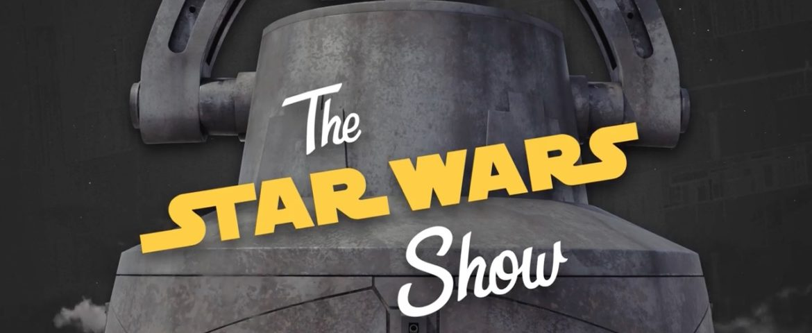 The Star Wars Show | The Clone Wars is Saved and Recapping Star Wars at SDCC