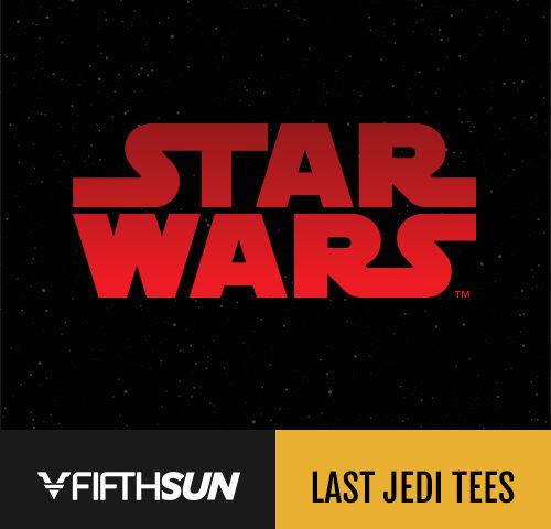 'Star Wars: The Last Jedi' Apparel Available Now at Fifth Sun! 15% Off Limited Time with Discount Code