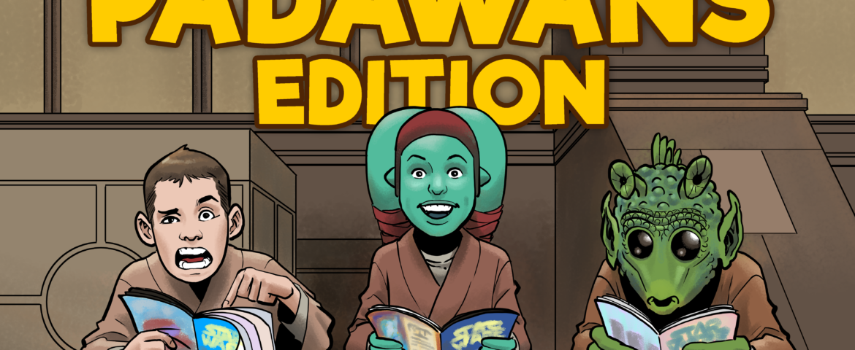 Comics With Kenobi #84 — Young Padawans Edition