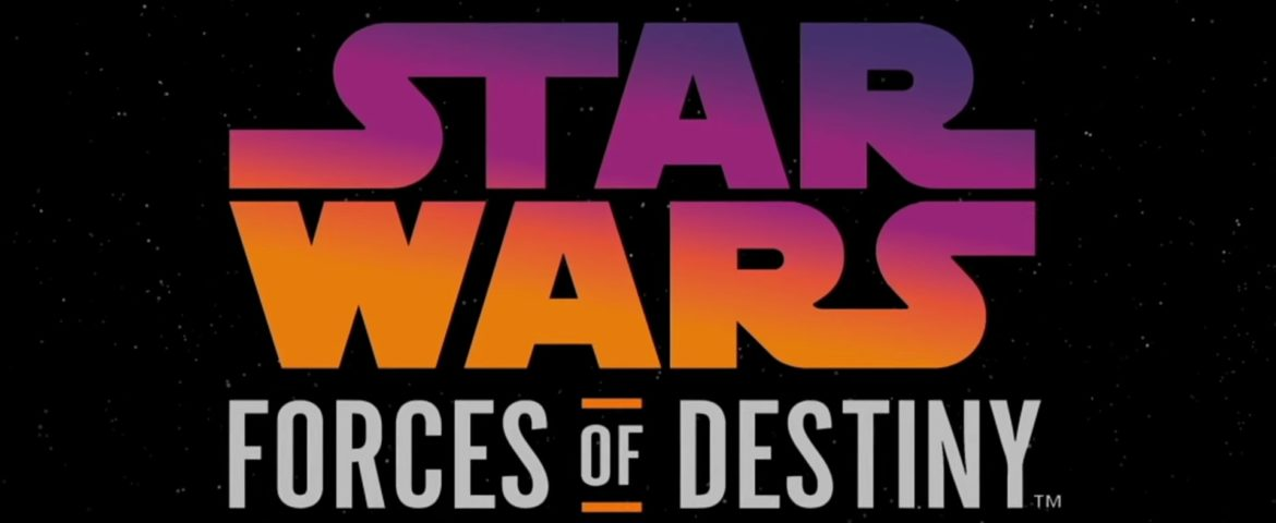 Star Wars Forces of Destiny, Season Two Review — Part One