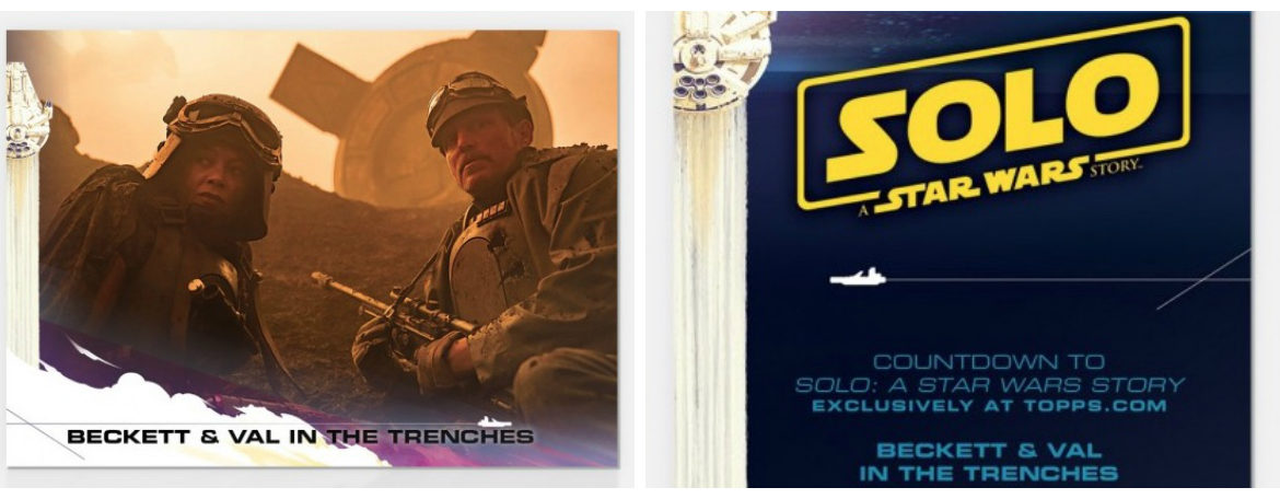 Topps' Countdown to 'Solo: A Star Wars Story' Continues with Beckett and Val