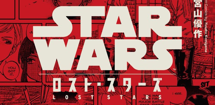 "Book Review: ""Star Wars: Lost Stars Volume 1"" Manga"