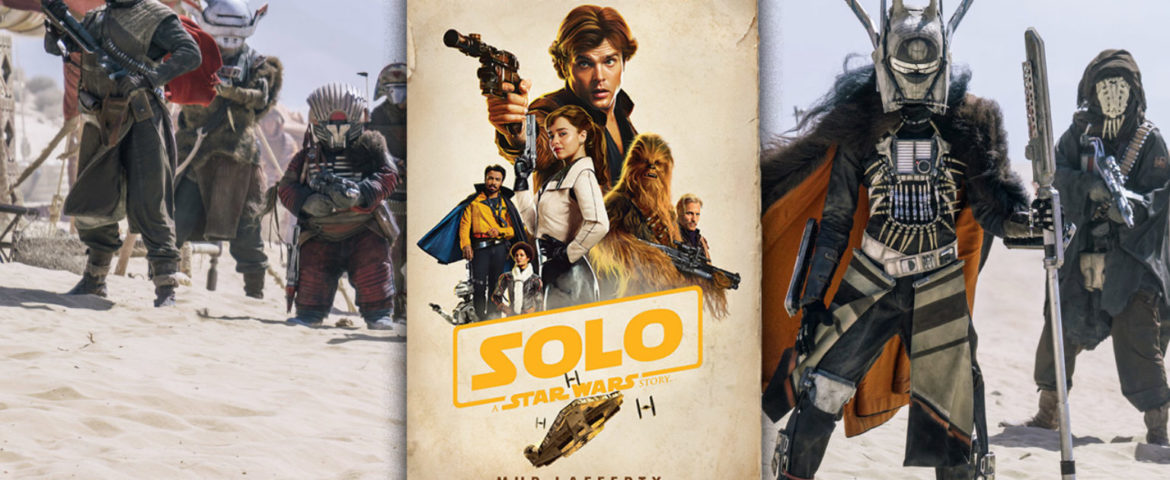New Excerpts from the 'Solo: A Star Wars Story' Expanded Edition Novelization