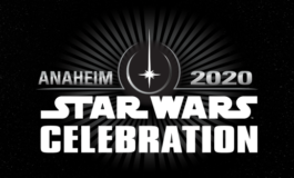 Star Wars Celebration Anaheim Dates and Ticketing Info Announced