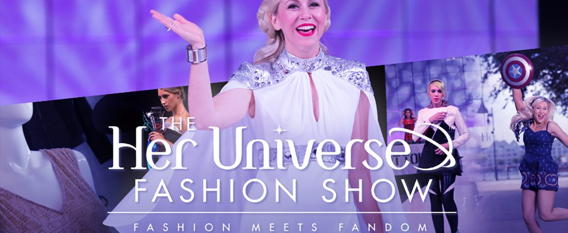 """The Her Universe Fashion Show Returns to San Diego Comic-Con with """"The Power of Fashion"""" Theme"""