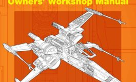 "Book Review: ""Star Wars: Rebel Starfighters: Owners' Workshop Manual"""