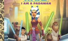 "Meet Ahsoka Tano in the Star Wars Little Golden Book ""I Am a Padawan"" by Ashley Eckstein"