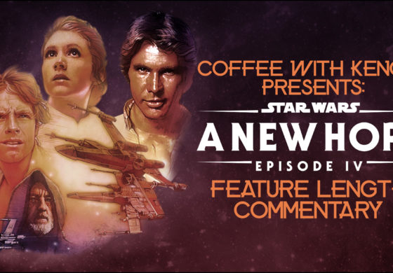 CWK Show #344: Star Wars A New Hope Commentary Part One