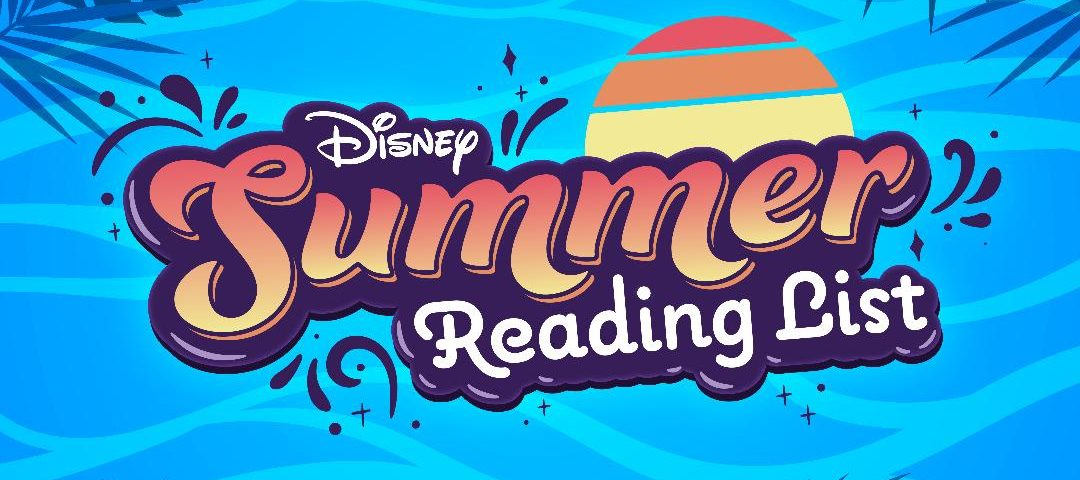 Disney Publishing Worldwide Debuts Summer Reading List; Donates One Million Books to Boys & Girls Clubs of America