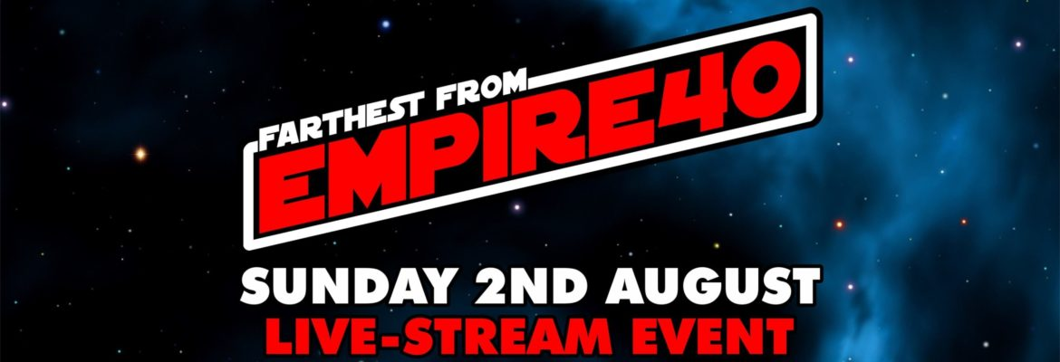 'Empire40: A Farthest From Livestream Event' Brings the Force to Facebook on August 2