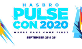 "Hasbro Announces 2-Day Virtual Event ""Hasbro Pulsecon"" September 25-26, 2020"