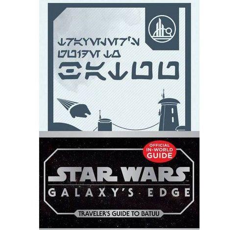 Star Wars: Galaxy's Edge: Traveler's Guide to Batuu Book Review