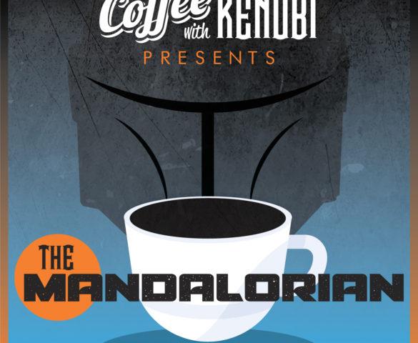 "CWK Show #372: The Mandalorian-""The Siege"""
