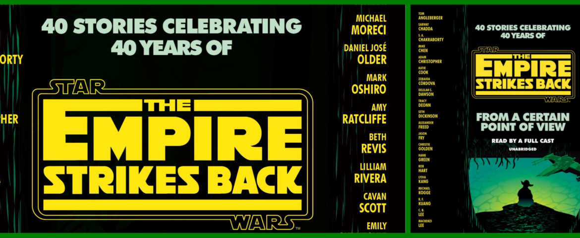 Star Wars Book/Audiobook Review: 'The Empire Strikes Back: From a Certain Point of View'