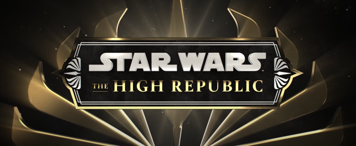 'Star Wars: The High Republic' Launch Trailer, Cover Reveals, and More