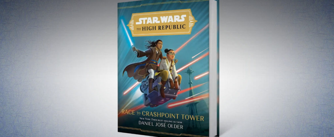 Star Wars Book Review: 'The High Republic: Race to Crashpoint Tower' by Daniel José Older